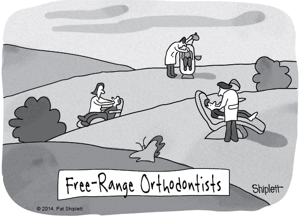 Free range orthodontists